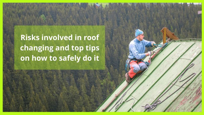 Risks involved in roof changing
